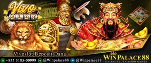 Vivoslot Deposit Dana