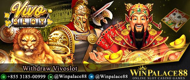 Withdraw Vivoslot